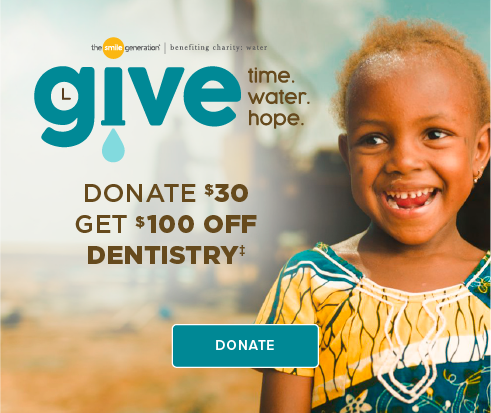 Donate $30, Get $100 Off Dentistry - Livermore Smiles Dentistry and Orthodontics